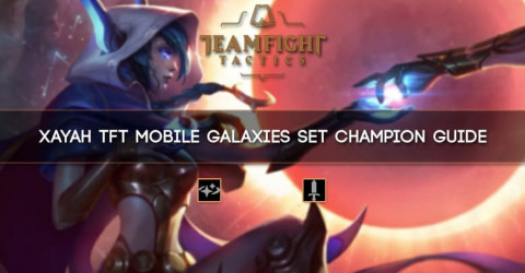Xayah TFT Mobile Galaxies Set Champion Guide