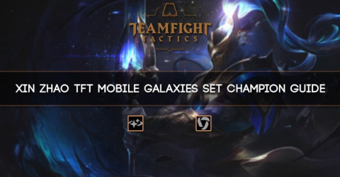 Xin Zhao TFT Mobile Galaxies Set Champion Guide