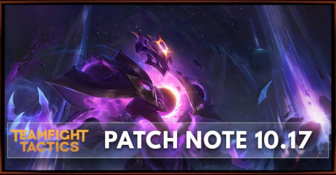 TFT Patch 10.17 Notes Champions, Items, Traits Buff and Nerf
