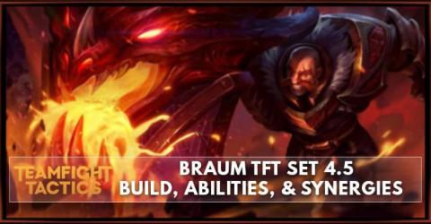 Braum TFT Set 4.5 Build, Abilities, & Synergies