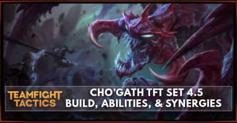 Cho'Gath TFT Set 4.5 Build, Abilities, & Synergies