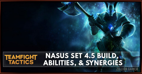 Nasus TFT Set 4.5 Build, Abilities, & Synergies