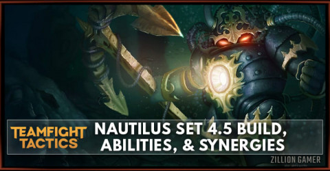 Nautilus TFT Set 4.5 Build, Abilities, & Synergies