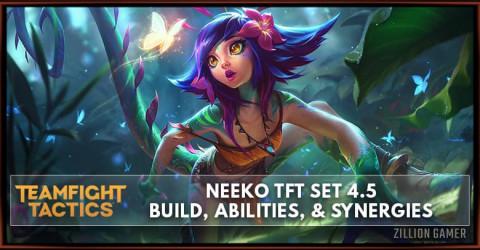 Neeko TFT Set 4.5 Build, Abilities, & Synergies