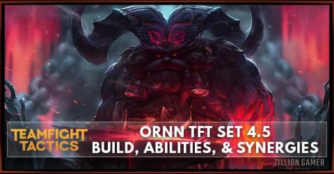 Ornn TFT Set 4.5 Build, Abilities, & Synergies