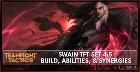 Swain TFT Set 4.5 Build, Abilities, & Synergies
