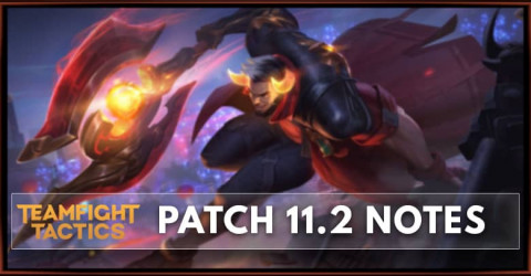 TFT Patch 11.2 Notes Set 4.5 Launch, New Traits & Champion Change & Removed