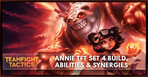 Annie TFT Set 4 Build, Abilities & Synergies