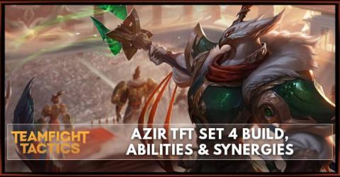 Azir TFT Set 4 Build, Abilities & Synergies