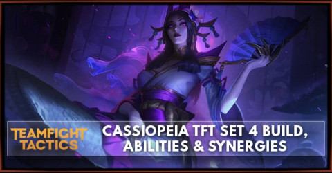 Cassiopeia TFT Set 4 Build, Abilities & Synergies