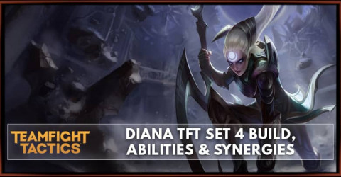 Diana TFT Set 4 Build, Abilities & Synergies