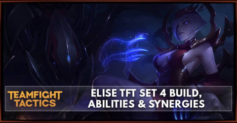 Elise TFT Set 4 Build, Abilities & Synergies
