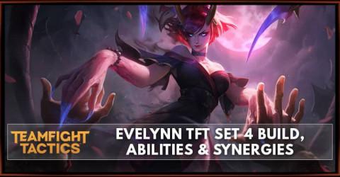 Evelynn TFT Set 4 Build, Abilities & Synergies