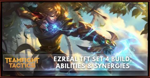 Ezreal TFT Set 4 Build, Abilities & Synergies