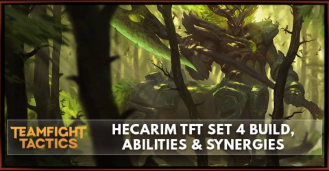 Hecarim TFT Set 4 Build, Abilities & Synergies