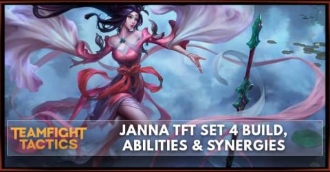 Janna TFT Set 4 Build, Abilities & Synergies