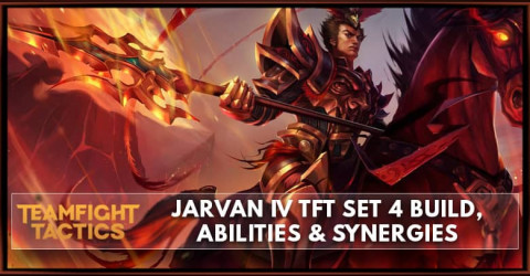 Jarvan IV TFT Set 4 Build, Abilities & Synergies