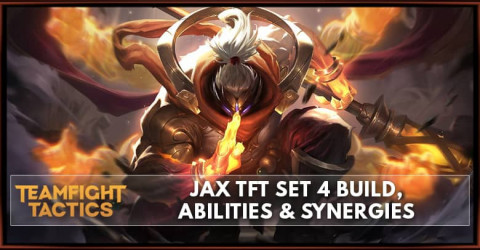 Jax TFT Set 4 Build, Abilities & Synergies