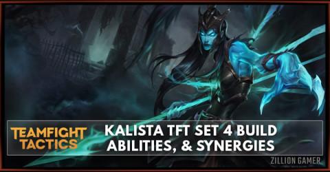 Kalista TFT Set 4 Build, Abilities, & Synergies