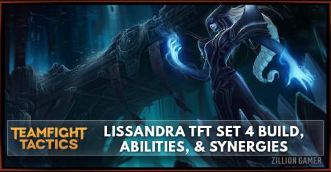 Lissandra TFT Set 4 Build, Abilities, & Synergies