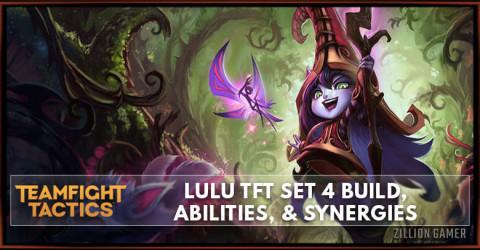 Lulu TFT Set 4 Build, Abilities, & Synergies