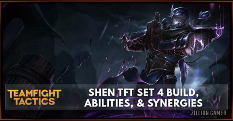 Shen TFT Set 4 Build, Abilities, & Synergies