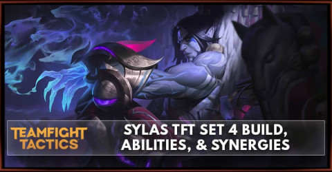 Sylas TFT Set 4 Build, Abilities, & Synergies