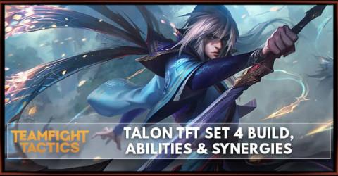 Talon TFT Set 4 Build, Abilities & Synergies