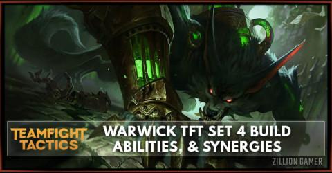 Warwick TFT Set 4 Build, Abilities, & Synergies
