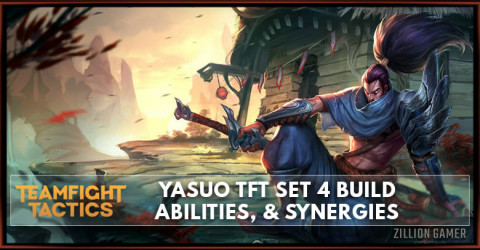 Yasuo TFT Set 4 Build, Abilities, & Synergies