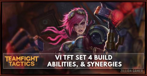 Vi TFT Set 4 Build, Abilities, & Synegies