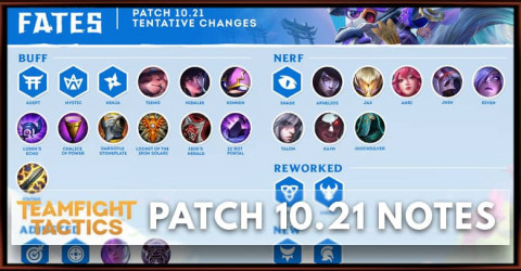 TFT Patch 10.21 Notes Champions, Items, Traits Buff, Nerf and Change