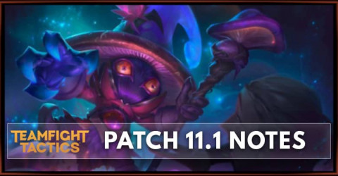TFT Patch 11.1 Notes Champions Buff & Nerf