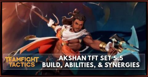 Akshan TFT Set 5.5 Build, Abilities, & Synergies