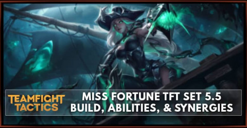 Miss Fortune TFT Set 5.5 Build, Abilities, & Synergies