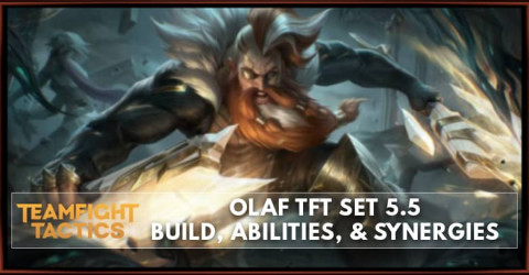 Olaf TFT Set 5.5 Build, Abilities, & Synergies