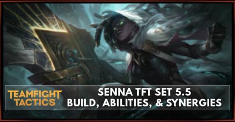 Senna TFT Set 5.5 Build, Abilities, & Synergies