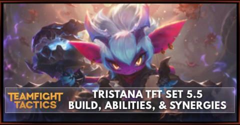 Tristana TFT Set 5.5 Build, Abilities, & Synergies