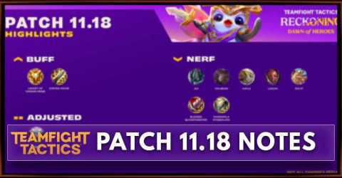 TFT Patch 11.18 Notes Champions, Traits, & Items Balance