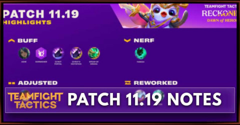 TFT Patch 11.19 Notes Champions, Traits, & Items Balance