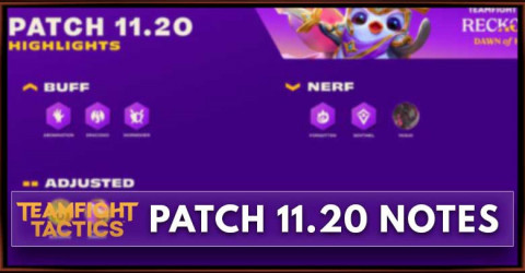 TFT Patch 11.20 Notes Champions, Traits, & Items Balance
