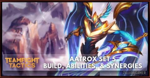 Aatrox TFT Set 5 Build, Abilities, & Synergies