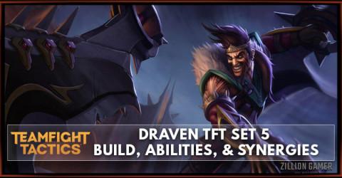 Draven TFT Set 5 Build, Abilities, & Synergies