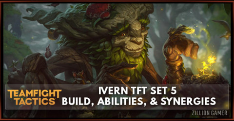 Ivern TFT Set 5 Build, Abilities, & Synergies