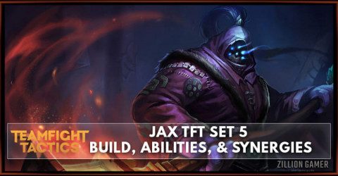 Jax TFT Set 5 Build, Abilities, & Synergies