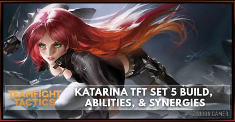 Katarina TFT Set 5 Build, Abilities, & Synergies