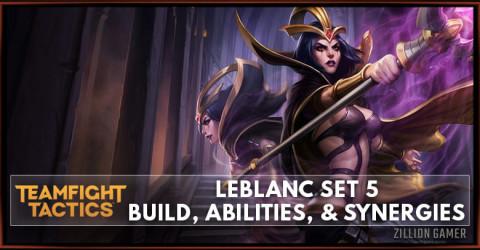 Leblanc TFT Set 5 Build, Abilities, & Synergies