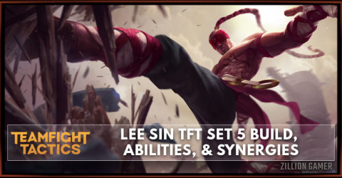 Lee Sin TFT Set 5 Build, Abilities, & Synergies