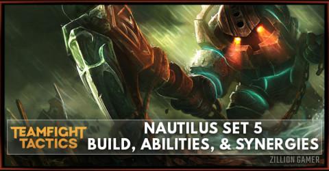 Nautilus TFT Set 5 Build, Abilities, & Synergies