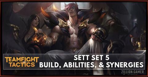 Sett TFT Set 5 Build, Abilities, & Synergies